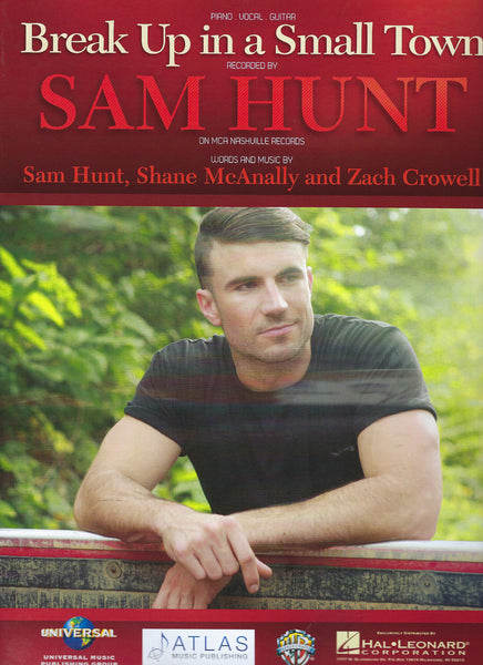 Sam Hunt Break up in a Small Town Sheet Music