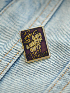 Vintage Good Lookin' Guys Pin