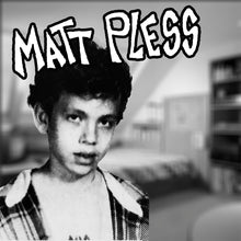 "Chainsaw Beach / Matt Pless 7"" Split"