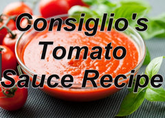 Consiglio's Tomato Sauce Recipe for Canning