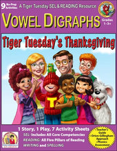 Vowel Digraphs - 9 No Prep Lessons & Activities - Tiger's Thanksgiving Story - Digital Download - 6036D