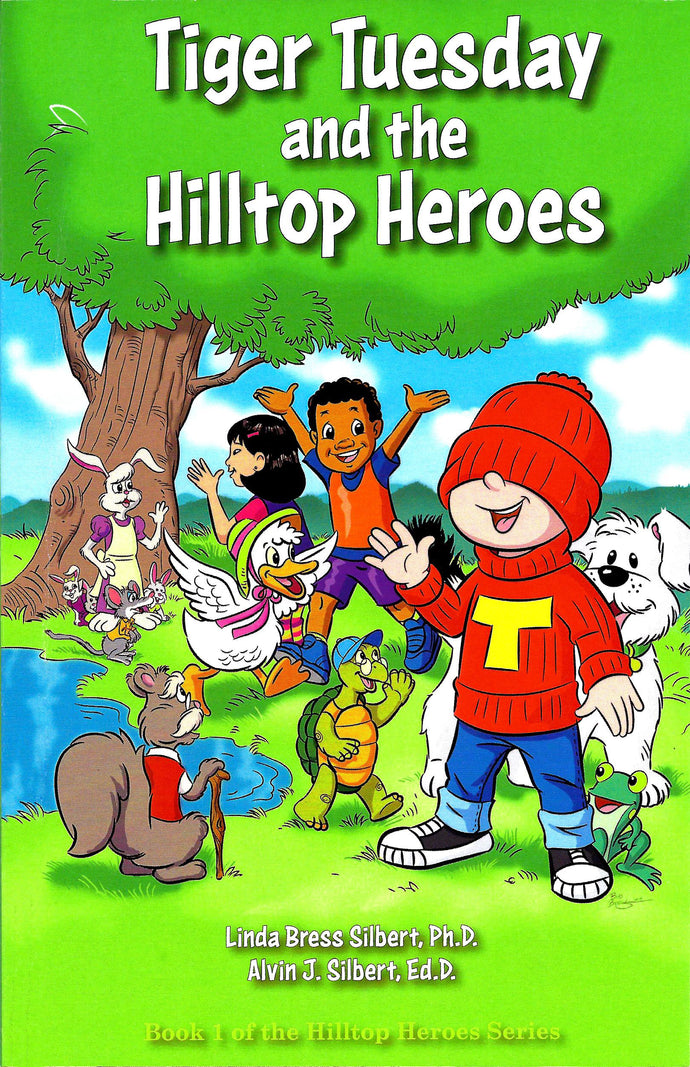 Book 1 Tiger Tuesday and the Hilltop Heroes