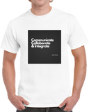 Communicate Collaborate Integrate T Shirt