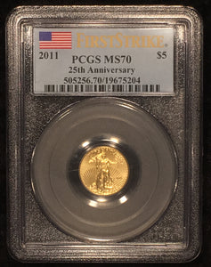 2011 $5 1/10 th Oz American Gold Eagle PCGS MS-70 FIRST STRIKE