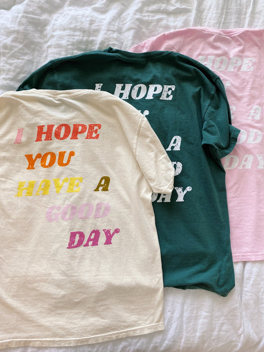 """GOOD DAY"" TEES"