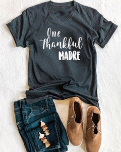 One Thankful Madre T-shirt