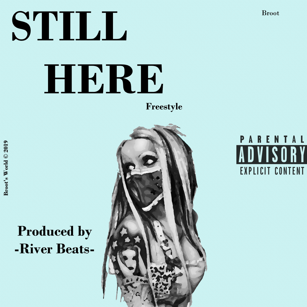 STILL HERE (Freestyle)