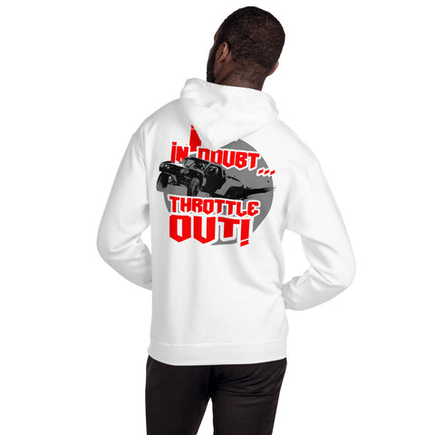 Throttle Out - Unisex Hoodie