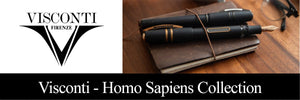 Visconti Homo Sapiens Fountain Pens