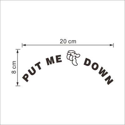 Put Me Down Bathroom Toilet Seat Sticker.
