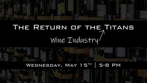 The Return of the [Wine Industry] Titans