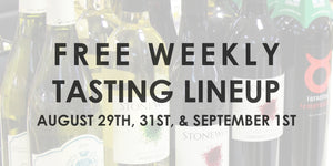Free Tasting Lineup - August 29th, 31st, & September 1st