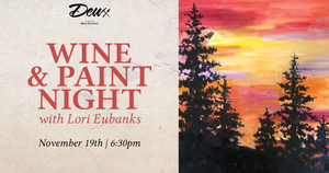 Wine & Paint Night with Lori Eubanks at Deux