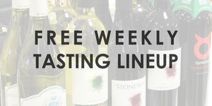 Free Weekly Tasting Lineup - September 25th, 27th, & 28th