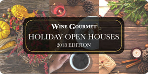 Wine Gourmet Holiday Open Houses 2018 Edition