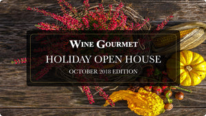 Holiday Open House: October 2018 Edition Wine Tasting Lineup