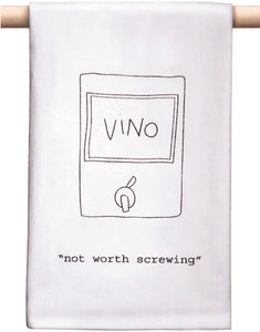 """Not Worth Screwing"" Bar Towel"