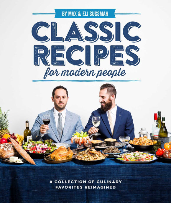 Classic Recipes for Modern People