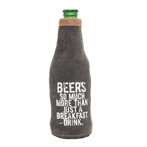 """Just a Breakfast Drink"" Bottle Koozie"