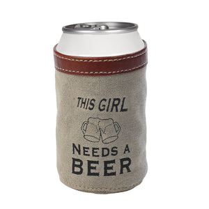 """This Girl Needs a Beer"" Can Koozie"