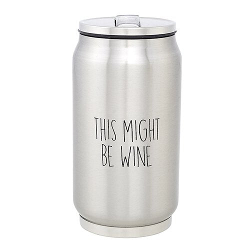 Sips, Stainless Steel Can - This Might Be Wine