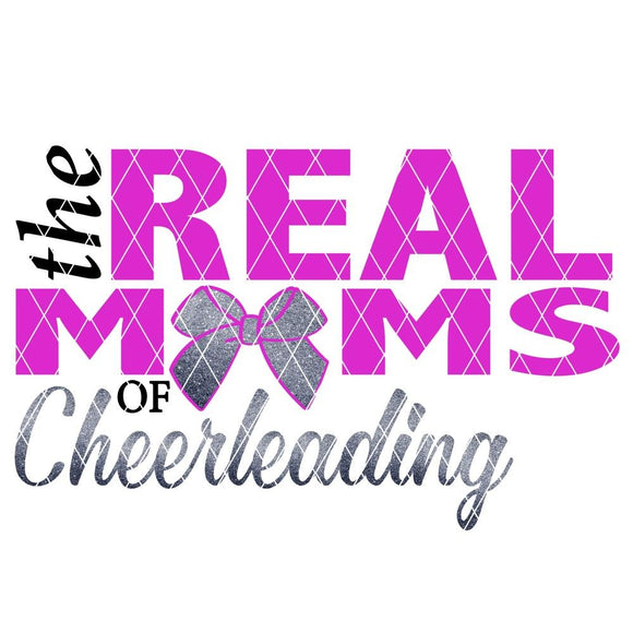 REAL MOMS OF CHEER