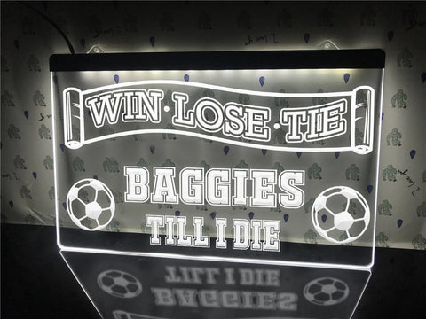 Image of Baggies Till I Die Illuminated Sign