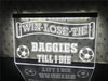 Baggies Till I Die Illuminated Sign