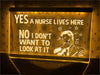 Yes A Nurse Lives Here Illuminated Sign