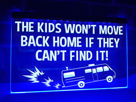 Image of The Kids Won't Move Home Funny Illuminated Sign