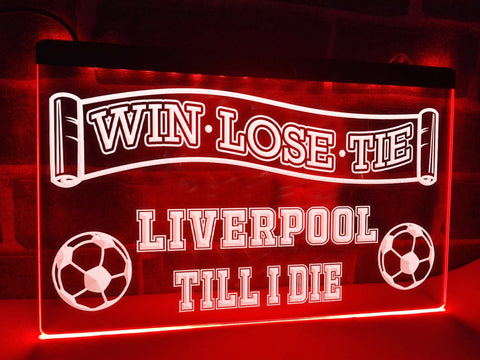 Liverpool Till I Die Illuminated Sign