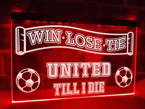 Image of United Till I Die Illuminated Sign