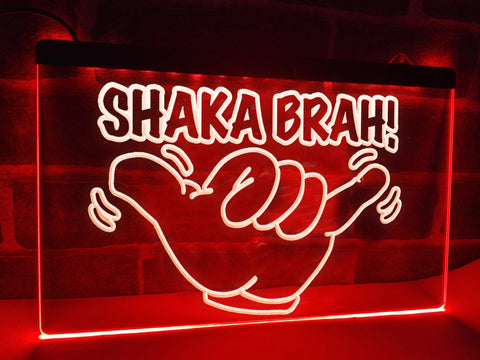 Image of Shaka Brah Illuminated Sign