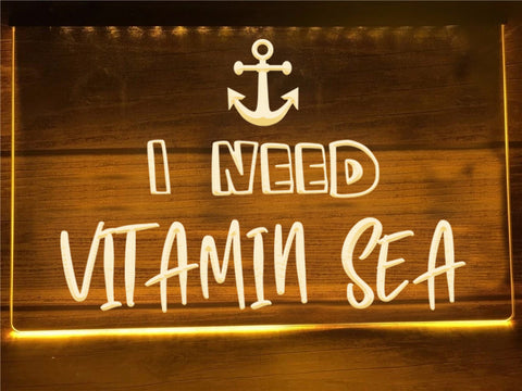 Image of I Need Vitamin Sea Illuminated Sign