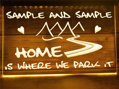 Image of Home is Where We Park it Personalized Illuminated Sign