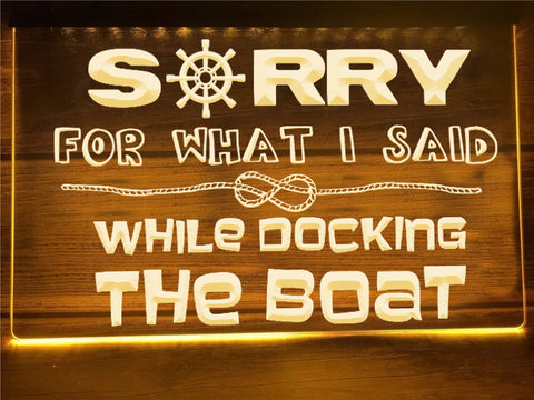 Docking the Boat Funny Illuminated Sign