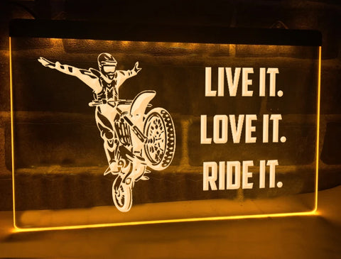 Image of Live it Love it Ride it Illuminated Sign