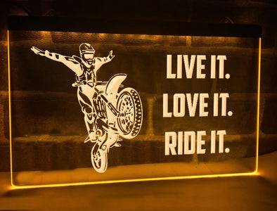 Live it Love it Ride it Illuminated Sign
