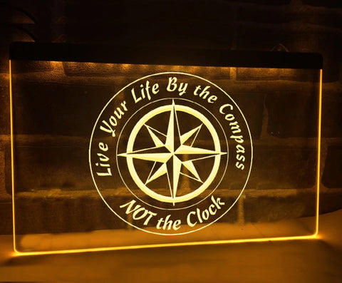 Image of Live Your Life By The Compass Illuminated Sign