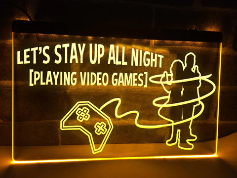 Image of Let's Stay Up All Night Illuminated Sign