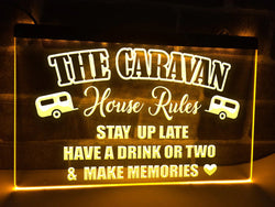 The Caravan House Rules Illuminated Sign