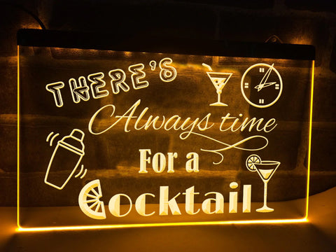 Image of There's Always time for a Cocktail Illuminated Sign