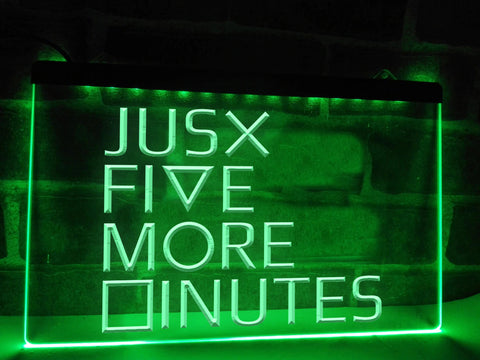 Image of Just Five More Minutes Illuminated Sign