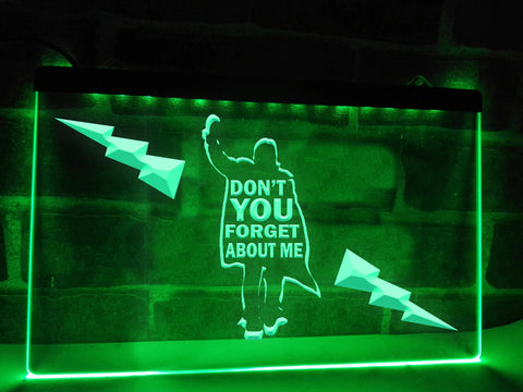 Image of Don't You Forget About Me Illuminated Sign