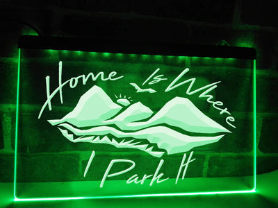 Home Is Where I Park It Illuminated Sign
