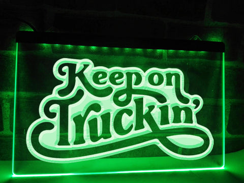 Keep on Truckin' Illuminated Sign