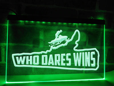 Who Dares Wins Illuminated Sign