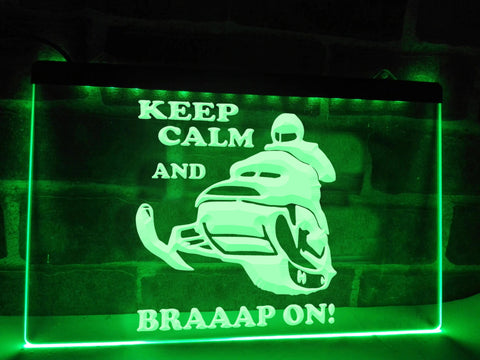 Keep Calm and Braaap On Illuminated Sign