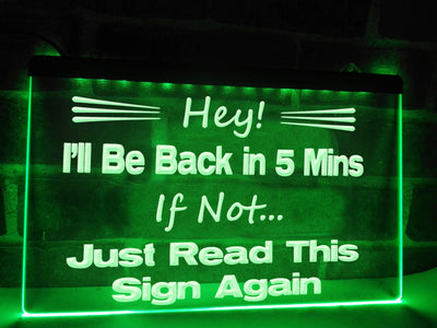 Back in 5 Minutes Illuminated Sign