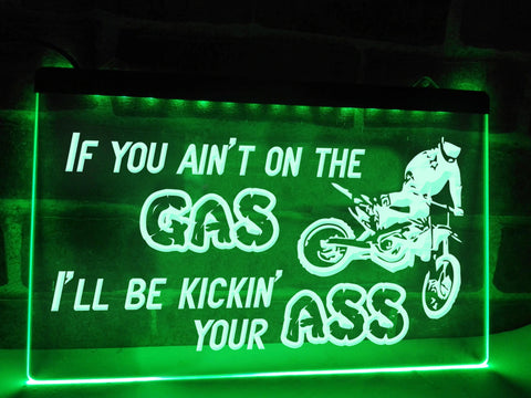 Image of If You Ain't on the Gas Illuminated Sign